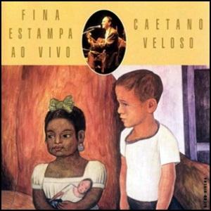 Caetano_Veloso-Fina_Estampa_Ao_Vivo