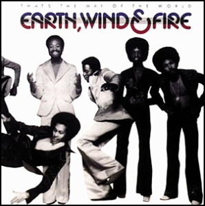 earth-wind-&-fire-thats-the-way-of-the-world 1975