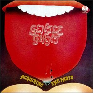 Gentle+Giant+-+Acquiring+The+Taste 1971