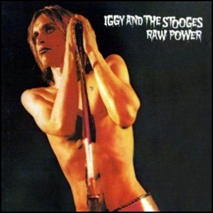 iggy-and-the-stooges-raw-power 1973