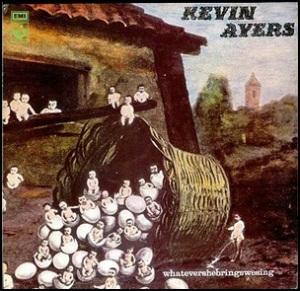 Kevin+Ayers+-+Whatevershebringswesing 1972