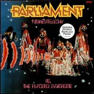 Parliament+-+Funkentelechy+Vs.+The+Placebo 1977