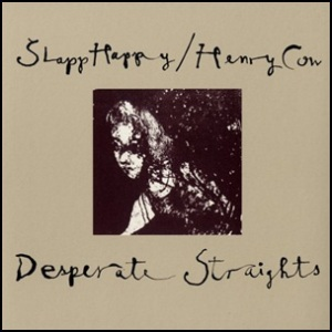 Slapp_Happy_&_Henry_Cow_-_Desperate_Straights 1975