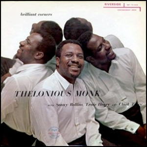 thelonious-monk-brilliant-corners 1957