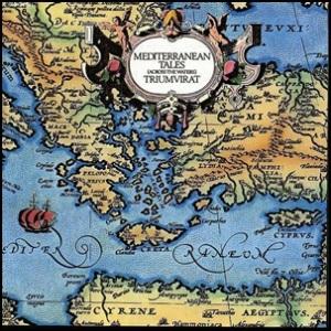 Triumverat - Mediterranean Tales 1972