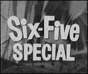 six Five Special