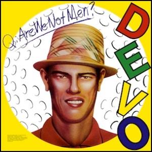 Are_We_Not_Men_We_Are_Devo!