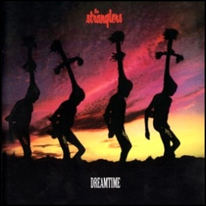 Stranglers-Dreamtime