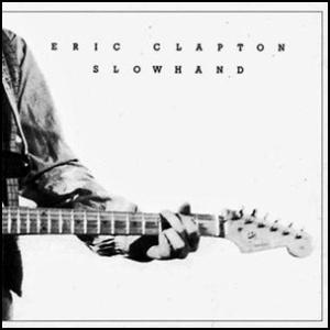 Eric Clapton- Slowhand