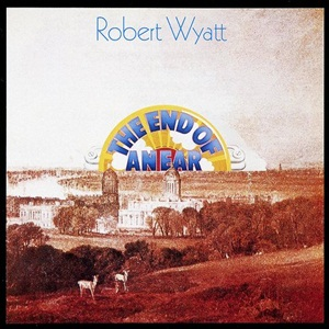 Robert_Wyatt_-_The_End_of_an_Ear