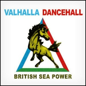 British_Sea_Power_Vahalla_Dancehall