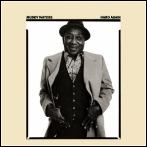 Hard_Again - Muddy_Waters