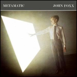 John_Foxx_-_Metamatic