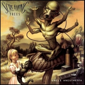 Screaming_Trees_Uncle_Anesthesia