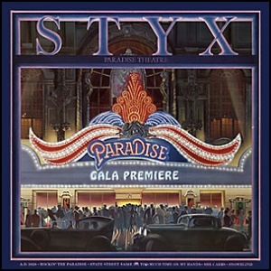 Styx_-_Paradise_Theater