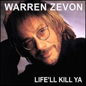 Warren_Zevon_-_Life'll_Kill_Ya