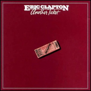 Eric Clapton Another Ticket