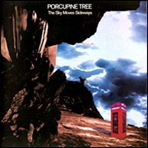 Porcupine_Tree - The_sky_moves_sideways