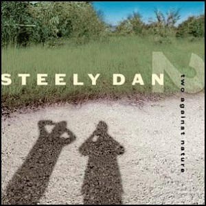 Steely Dan- Two against nature