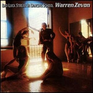 Warren_Zevon_-_Bad_Luck_Streak_in_Dancing_School