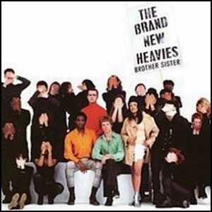 Brand new heavies-brother sister