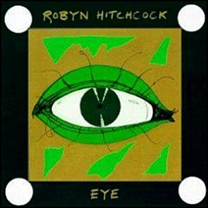 Eye-cover-Robyn_Hitchcock