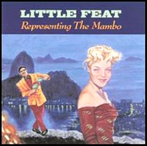 Little_Feat_-_Representing_the_Mambo
