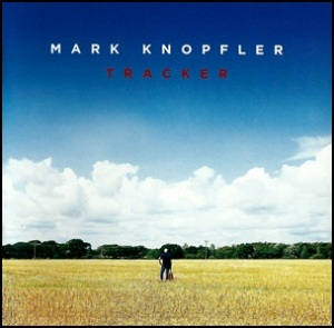 Mark Knopfler-Tracker