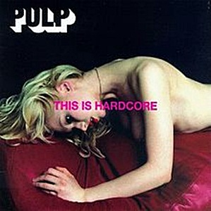 Pulp-This_Is_Hardcore