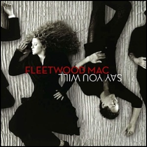 Fleetwood_Mac_-_Say_You_Will