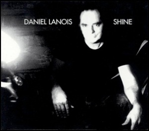 Shine - Daniel_Lanois