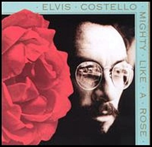 Elvis_Costello_-_Mighty_Like_a_Rose