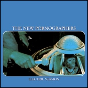 The_New_Pornographers_Electric_Version
