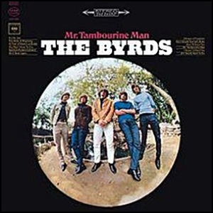 Byrds - Mr Tambourine Man