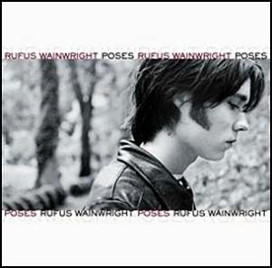 Rufus Wainwright - Poses