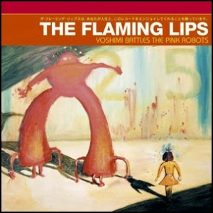 The Flaming Lips-Yoshimi Battles The Pink Robots