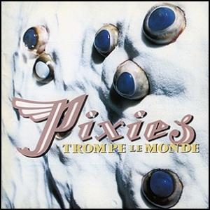 pixies-trompe-le-monde