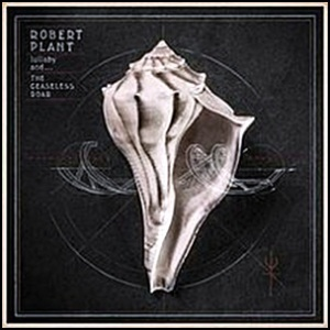 robert_plant-lullaby_and_the_ceaseless_roar