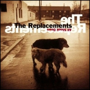 the_replacements_-_all_shook_down