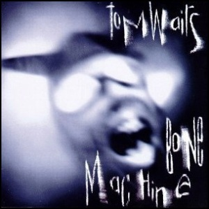 tom-waits-bone-machine