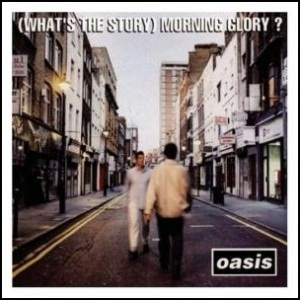 oasis_-_whats_the_story_morning_glory