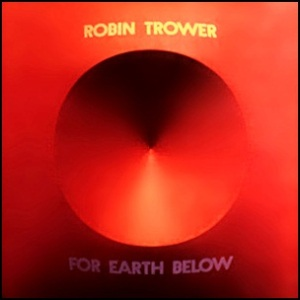 robin_trower_-_for_earth_below